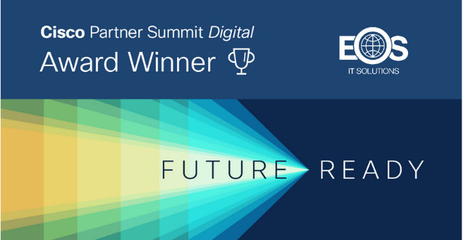 EOS IT Solutions receives three Americas West Area Awards at Cisco Partner Summit Digital 2020